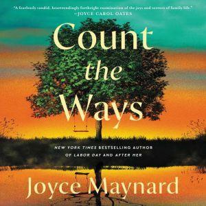 Count the Ways: A Novel, Joyce Maynard