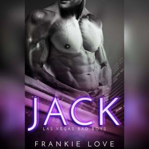 Jack: Las Vegas Bad Boys, Frankie Love