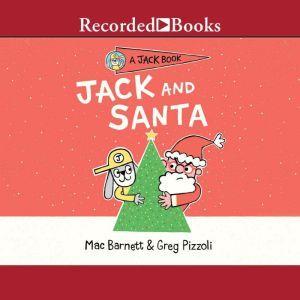 Jack and Santa, Mac Barnett