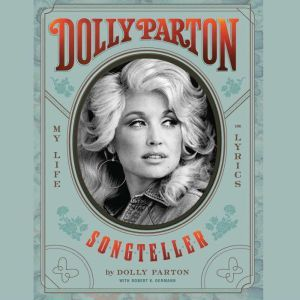Dolly Parton, Songteller My Life in Lyrics, Dolly Parton