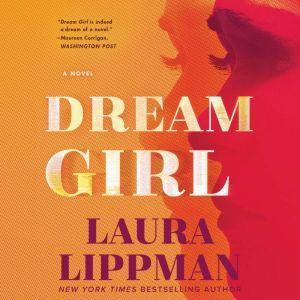 Dream Girl: A Novel, Laura Lippman