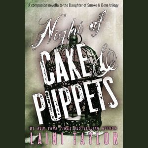 Night of Cake & Puppets, Laini Taylor