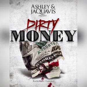 Dirty Money, Ashley & JaQuavis