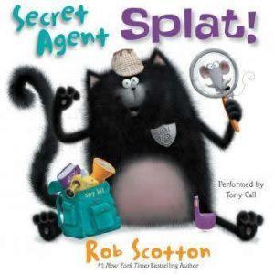 Secret Agent Splat!, Rob Scotton