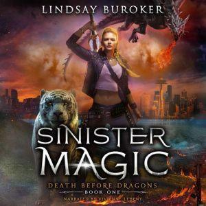Sinister Magic, Lindsay Buroker
