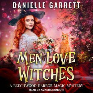 Men Love Witches, Danielle Garrett
