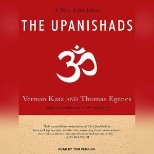 The Upanishads A New Translation, Thomas Egenes