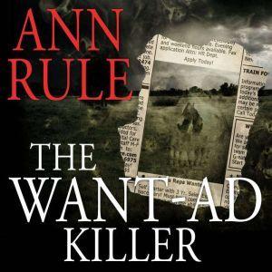 The Want-Ad Killer, Ann Rule