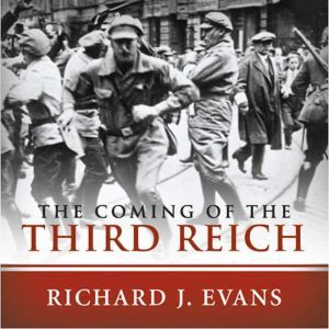 The Coming of the Third Reich, Richard J. Evans