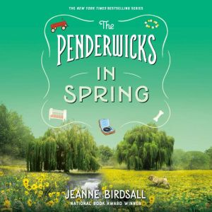 The Penderwicks in Spring, Jeanne Birdsall