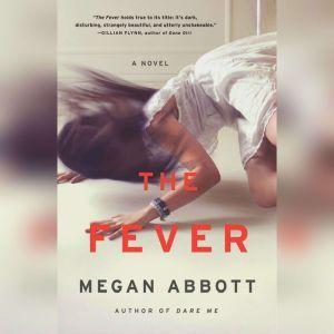 The Fever, Megan Abbott