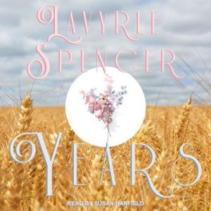 Years, LaVyrle Spencer