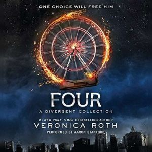 Four: A Divergent Collection, Veronica Roth
