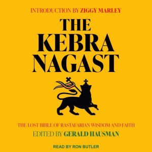 The Kebra Nagast: The Lost Bible of Rastafarian Wisdom and Faith, Ziggy Marley