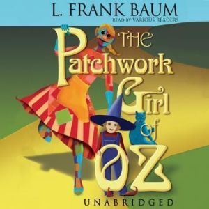 The Patchwork Girl of Oz, L. Frank Baum