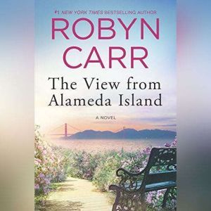 The View from Alameda Island, Robyn Carr