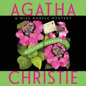 Sleeping Murder: Miss Marple's Last Case, Agatha Christie