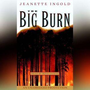 The Big Burn, Jeanne Ingold