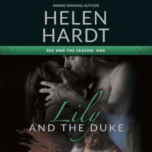 Lily and the Duke, Helen Hardt