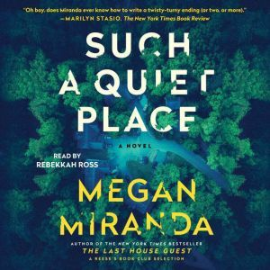 Such a Quiet Place: A Novel, Megan Miranda