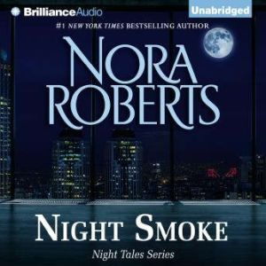 Night Smoke, Nora Roberts