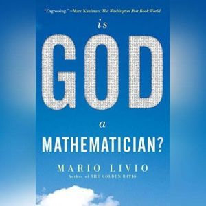 Is God a Mathematician?, Mario Livio