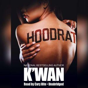 Hood Rat, Kwan Foye