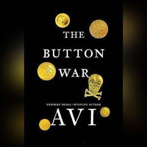 The Button War: A Tale of the Great War, Avi