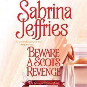 Beware a Scot's Revenge, Sabrina Jeffries