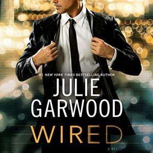 Wired, Julie Garwood