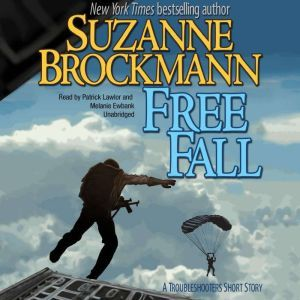Free Fall: A Troubleshooters Short Story, Suzanne Brockmann