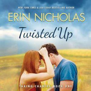 Twisted Up, Erin Nicholas