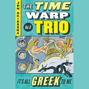 It's All Greek to Me #8, Jon Scieszka