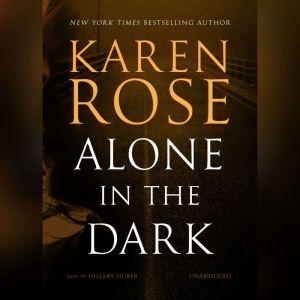 Alone in the Dark, Karen Rose