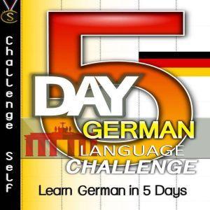 5-Day German Language Challenge, Challenge Self
