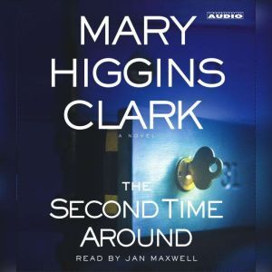 The Second Time Around, Mary Higgins Clark