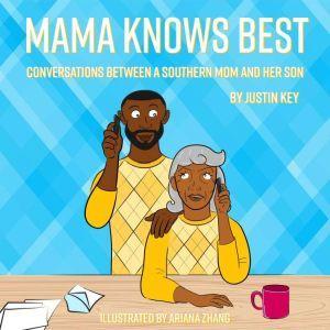 Mama Knows Best, Justin Key