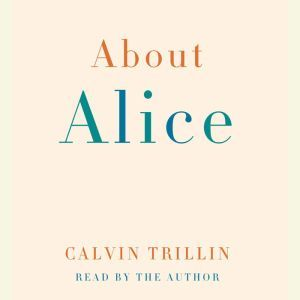 About Alice, Calvin Trillin