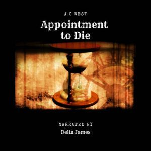 Appointment to Die, Anne C West