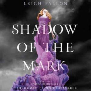 Shadow of the Mark, Leigh Fallon