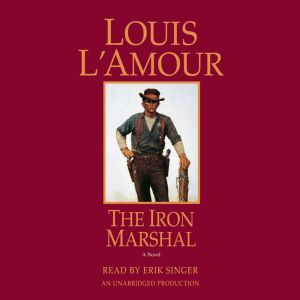 The Iron Marshal, Louis L'Amour