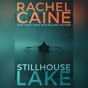 Stillhouse Lake, Rachel Caine