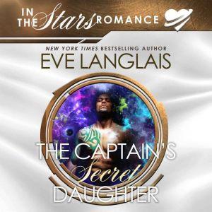 The Captain's Secret Daughter, Eve Langlais