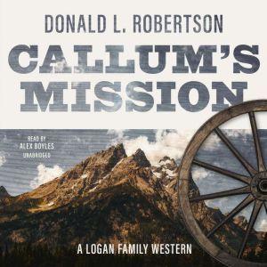 Callum's Mission, Donald L. Robertson
