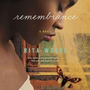 Remembrance, Rita Woods