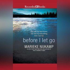 Before I Let Go, Marieke Nijkamp