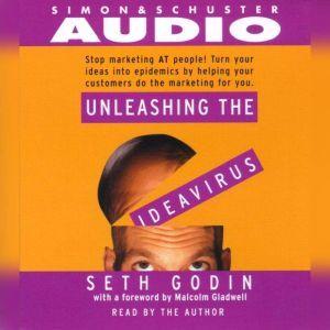 Unleashing the Idea Virus, Seth Godin