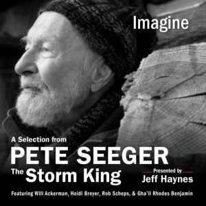 Imagine: A Selection from Pete Seeger: The Storm King, Pete Seeger