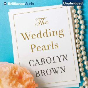 The Wedding Pearls, Carolyn Brown