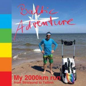 Baltic Adventure: My 2,000km run from Stralsund to Tallinn, Guido Lange